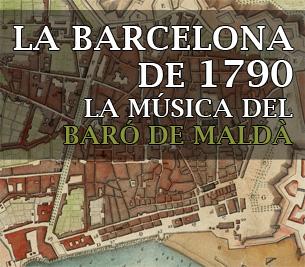 La música del Baró de Maldà - Rutes Musicals - Ruta Baró - Divulgació Musical a Barcelona